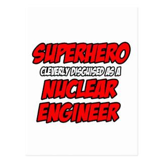 Superhero .. Nuclear Engineer Post Card