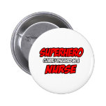 Superhero...Nurse Pins