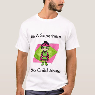 Superhero T-Shirt (Stop Child Abuse)