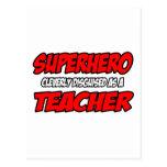 Superhero...Teacher Postcards