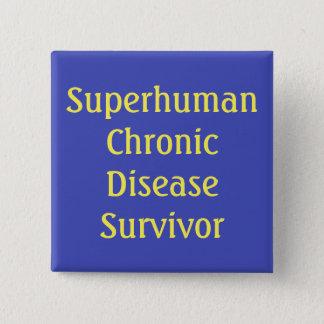 """Superhuman Chronic Disease Survivor"" button"