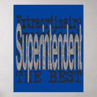 Superintendent Extraordinaire Poster