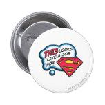 Superman 74 6 cm round badge