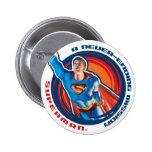 Superman A Never-ending Mission 6 Cm Round Badge