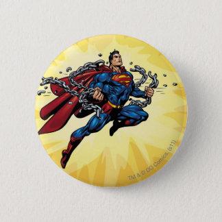 Superman breaks chains 6 cm round badge