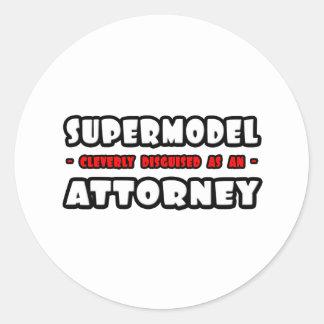 Supermodel .. Attorney Round Sticker