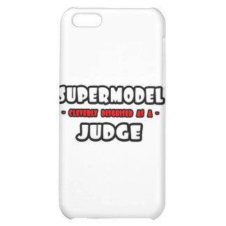 Supermodel .. Judge Cover For iPhone 5C