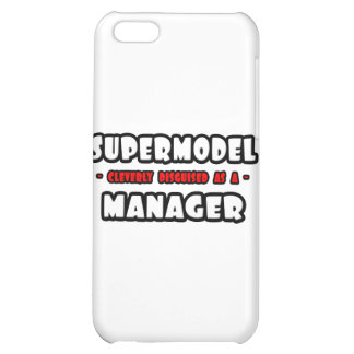 Supermodel .. Manager iPhone 5C Cover