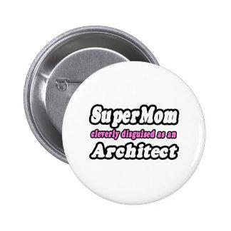SuperMom Architect Pins