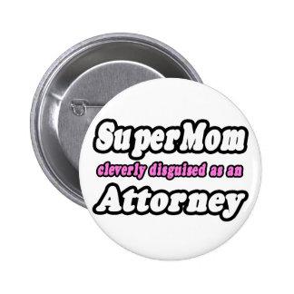 SuperMom Attorney Pinback Buttons
