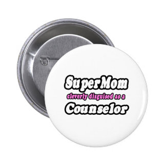 SuperMom Counselor Pinback Buttons