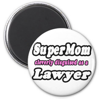 SuperMom...Lawyer Fridge Magnet