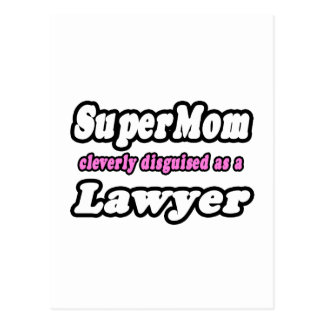 SuperMom...Lawyer Post Cards