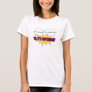 supermom, mother, stepmother t-shirt