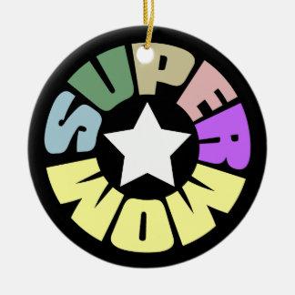 SuperMom: My mother is my super hero Round Ceramic Decoration