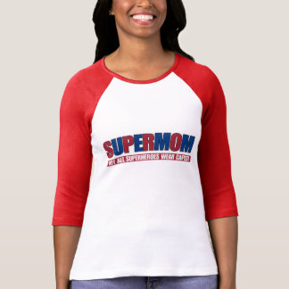 SUPERMOM Not All SUPERHEROES Wear Capes! T Shirt