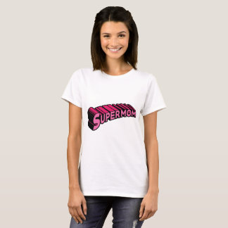 Supermom Pink T-Shirt