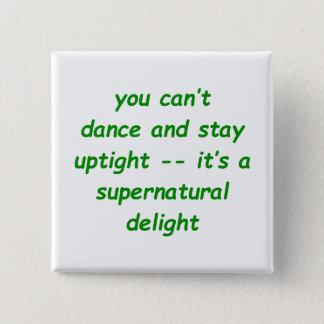Supernatural Delight 15 Cm Square Badge