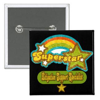 Superstar Litigation Support Specialist Pinback Button