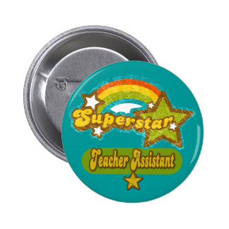 Superstar Teacher Assistant 6 Cm Round Badge