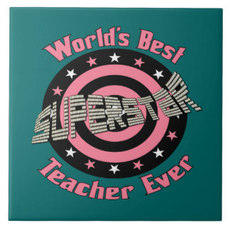 Superstar Teacher Tile