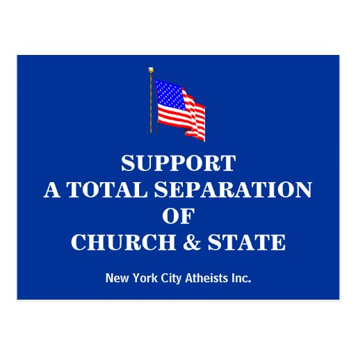 Support A Total Separation Of Church & State Post Card