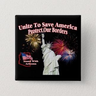 Support Arizona SB1070 - Unite to Save America 15 Cm Square Badge