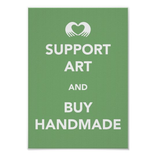 Support Art and Buy Handmade Poster