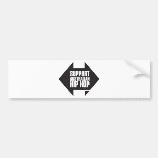 Support Australian Hip Hop Bumper Sticker