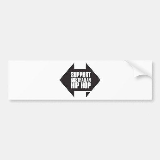 Support Australian Hip Hop Car Bumper Sticker