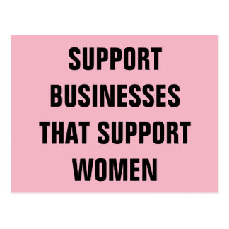 Support Businesses That Support Women Resistance Postcard