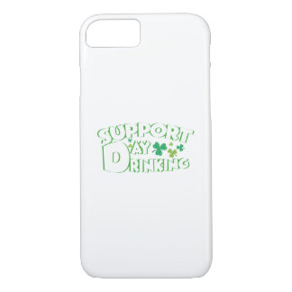Support Day Drinking Saint Patricks Day Funny iPhone 8/7 Case