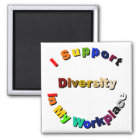 Support Diversity in My Workplace Magnet