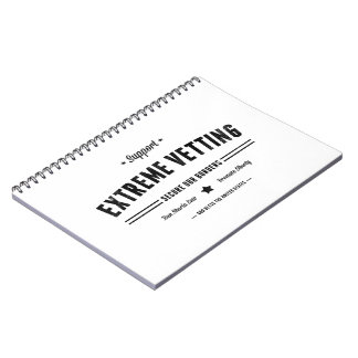 Support Extreme Vetting Notebooks