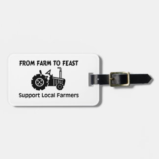 Support Farmers From Farm To Feast Luggage Tag