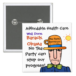Support for Affordable Health Care Barack Obama Pin