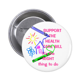 support for the healthcare bill pinback button