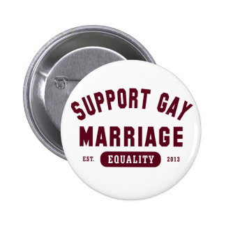 Support Gay Marriage Equality Button