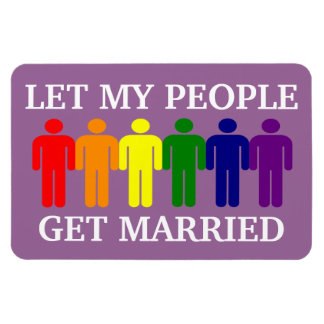 Support Gay Marriage Let my people get Married Vinyl Magnet