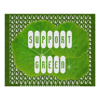 Support GREEN - an Artistic Imagination Posters