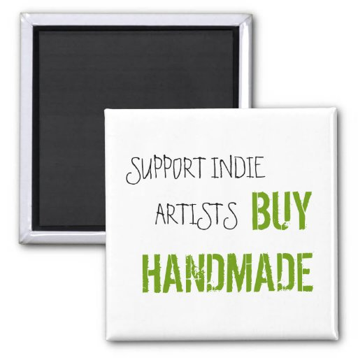 SUPPORT INDIE ARTISTS MAGNET