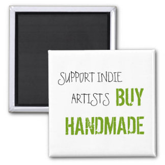 SUPPORT INDIE ARTISTS SQUARE MAGNET