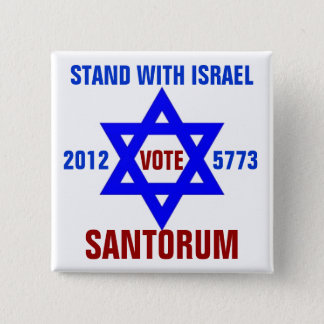 Support Israel vote Santorum 15 Cm Square Badge