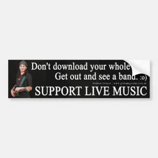 SUPPORT LIVE MUSIC Bumper Sticker