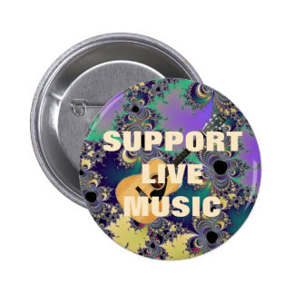 Support Live Music fractal and Acoustic Guitar Pinback Buttons