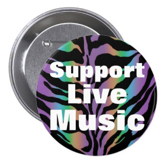 SUPPORT LIVE MUSIC Rainbow Zebra Fun Collection Pinback Buttons