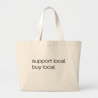 Support Local Buy Local Tote Bags