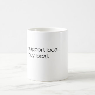 Support Local Buy Local Basic White Mug