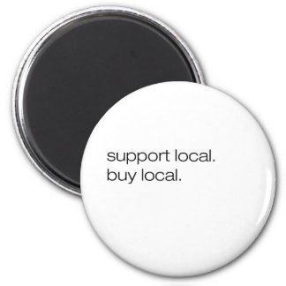 Support Local Buy Local Refrigerator Magnets