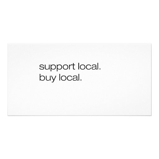 Support Local Buy Local Photo Card